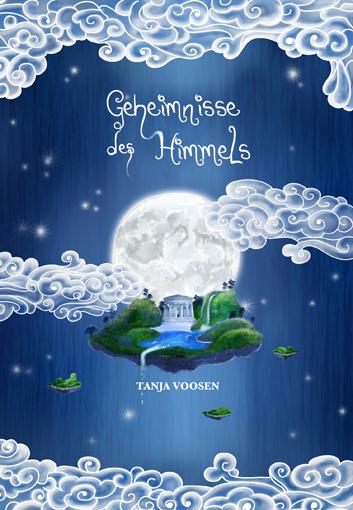 Geheimnisse des Himmels von Tanja Voosen