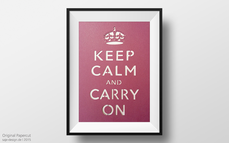 Original Papercut: Keep Calm And Carry On