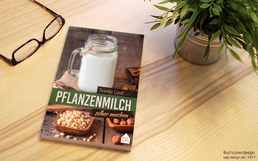 Buchcover: Pflanzenmilch selber machen von Svantje Lund